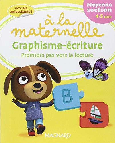 Graphisme-criture premiers pas vers la lecture  la maternelle Moyenne section (MS : 4-5 ans)