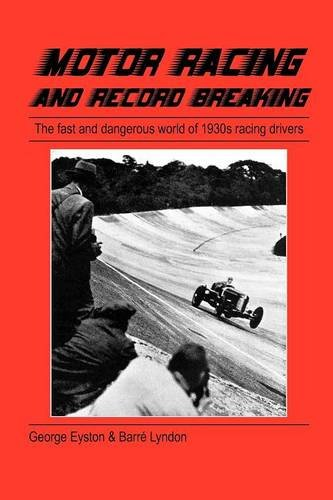 Motor Racing and Record Breaking por George Eyston