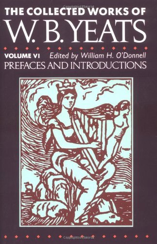 Prefaces and Introductions: Collected Works of w.b. Yeats, Vol 6 by William Butler Yeats (1990-03-05)