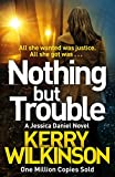 Nothing but Trouble (Jessica Daniel series Book 11)