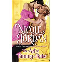 The Art of Taming a Rake (A Legendary Lovers)