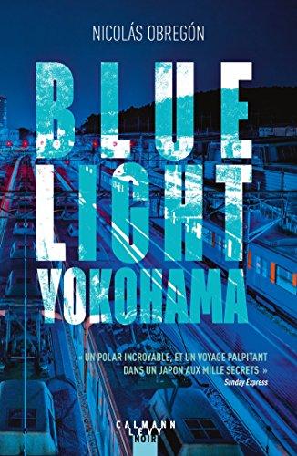 Blue light Yokohama - Nicolas Obregon (2018)