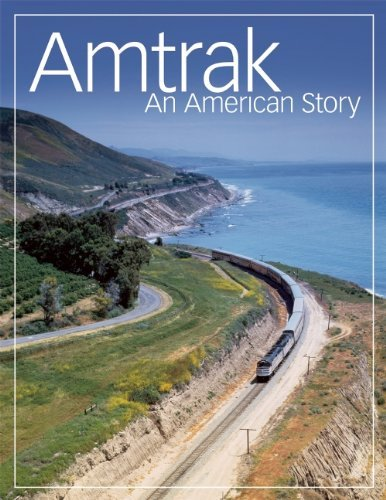 amtrak-an-american-story-by-the-staff-of-amtrak-2011-06-07