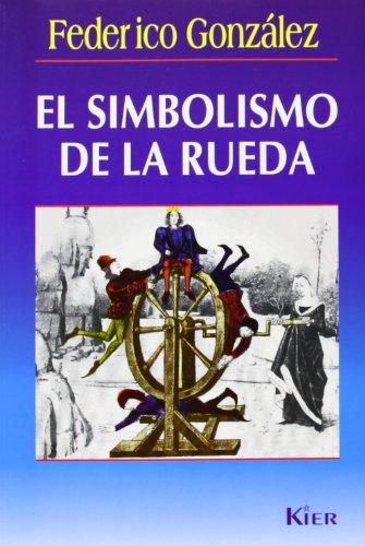 El simbolismo de la rueda por Federico Gonzalez