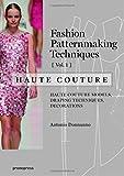 Fashion Patternmaking Techniques - Haute Couture: Volume 1 (Fashion Patternmakng Technique)