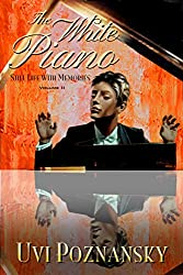 The White Piano (Still Life with Memories Book 2) (English Edition)