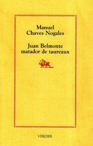Juan Belmonte, matador de taureaux