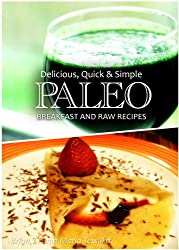 Paleo Breakfast and Raw Recipes - Delicious, Quick & Simple Recipes