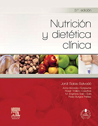 Nutrición y dietética clínica por Jordi Salas-Salvadó