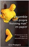 Assemble ton propre 'Homme qui court' en papier: DIY décoration murale | Sculpture 3D | Patron PDF papercraft (Ecogami / sculpture en papier t. 20)