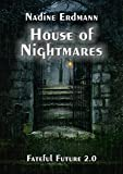 House of Nightmares (... von Nadine Erdmann
