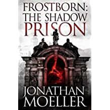 Frostborn: The Shadow Prison: Volume 15
