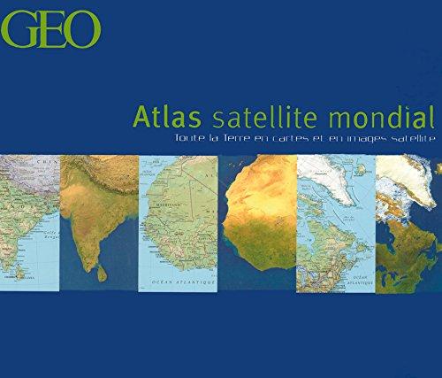 L'ATLAS SATELLITE MONDIAL