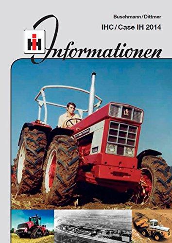 IHC Informationen 2014: IHC/Case IH