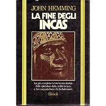 La fine degli Incas.
