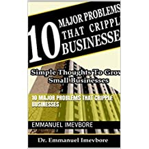 10 Major Problems That Cripple Businesses (English Edition)