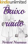 Baixo ruído (Galician Edition)