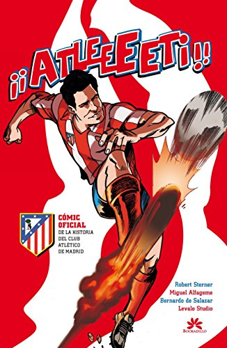 Atleeeti-Cmic-oficial-de-la-historia-del-Atltico-de-Madrid-Bookadillo