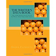 The Writer's Data-Book (orange): The ONE Book You'll Need To Write ALL Your Info Into!