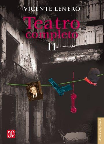Teatro completo, II por Vicente Leñero