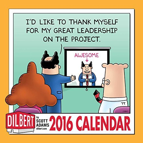 Dilbert 2016 Wall Calendar by Scott Adams (2015-06-16)