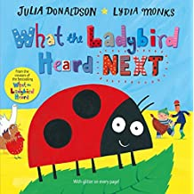 What the Ladybird Heard Next by Julia Donaldson (2015-09-10)