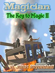 Magician (The Key to Magic Book 2)