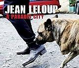 Songtexte von Jean Leloup - À Paradis City