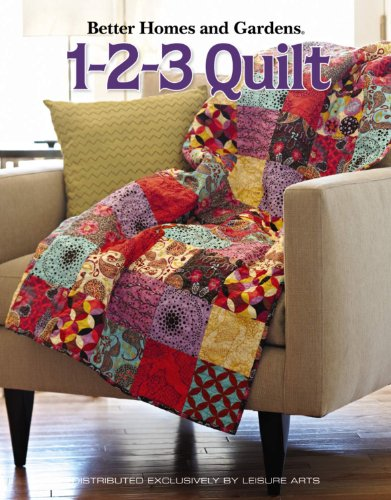 Better Homes and Gardens: 1-2-3 Quilt
