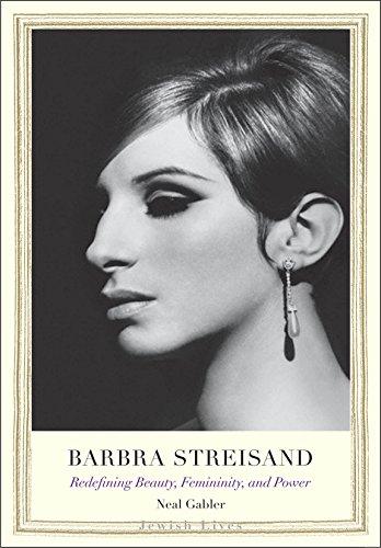 Barbra Streisand: Redefining Beauty, Femininity, and Power (Jewish Lives) (English Edition)