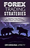 Forex Trading Strategies: Enhance your Profit by Using Free Forex Signal, News, Forum, and Forex chart