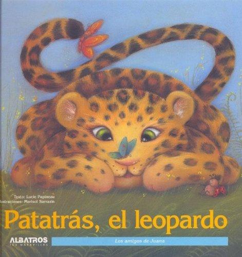 Patatras El Leopardo/ Patatas the Leopard (Los Amigos De Juana)