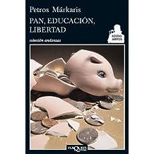 Pan, educacion, libertad (Spanish Edition) by Petros Markaris (2013-08-21)