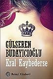 Kral Kaybederse