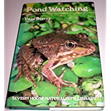 Pond Watching (Severn House naturalist's library)
