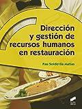 Dirección y gestión de recursos humanos en restauración (Hostelería y Turismo)
