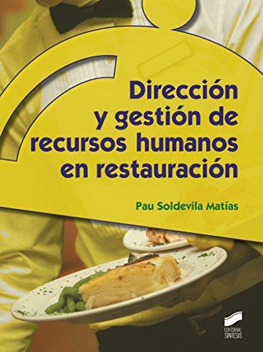 Dirección y gestión de recursos humanos en restauración (Hostelería y Turismo) por Pau Soldevila Matías