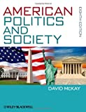 American Politics and Society by McKay, David ( 2013 )