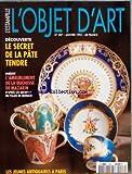 OBJET D'ART L'ESTAMPILLE (L') [No 287] du 01/01/1995 - SOMMAIRE - MUSEES - EXPOSITIONS - ADJUGE - VENTES FUTURES - PATRIMOINE - LE SECRET DE LA PORCELAINE TENDRE DECOUVERT - JEUNES ANTIQUAIRES A PARIS PAR ISABELLE DÔÇÖEYSSAUTIER - LE GOUT DE LA DUCHESSE DE MAZARIN PAR CATHERINE FARAGGI - FICHES TECHNIQUES PAR PATRICIA LEMONNIER - CALENDRIER DES VENTES - LES NOUVELLES ARMES DE DROUOT PAR MICHELE HEUZE - LECTURE CHOISIE - CALENDRIER DES EXPOSITIONS - COURRIER DES LECTEURS - PETITES ANNONCES