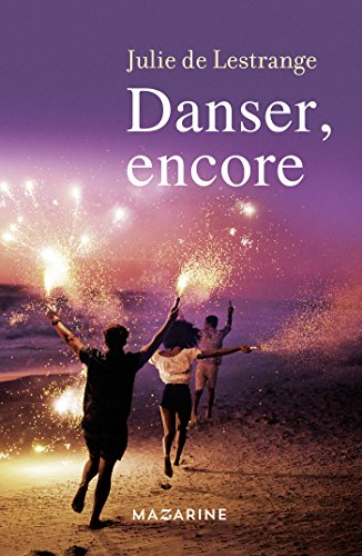 Danser, encore (French Edition)