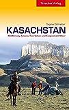 Kasachstan - Mit Almaty, Astana, Tien Shan und Kaspischem Meer (Trescher-Reihe Reisen) - Dagmar Schreiber