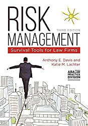Risk Management: Survival Tools for Law Firms [With CDROM]