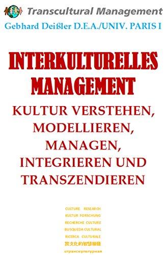 interkulturelles-management-kultur-verstehen-modellieren-managen-integrieren-und-transzendieren-engl