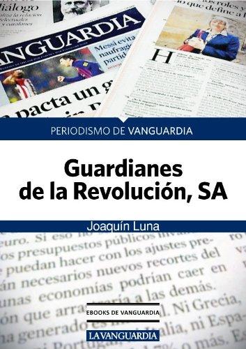 Guardianes de la Revolución, SA
