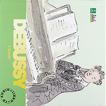 Debussy Claude. Alla Scoperta Dei Compositori. Con Cd
