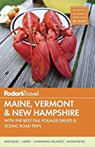 Fodor's Maine, Vermont & New Hampshire (Full-Color Travel Guide)