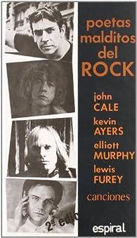 Poetas malditos del rock. par John Cale