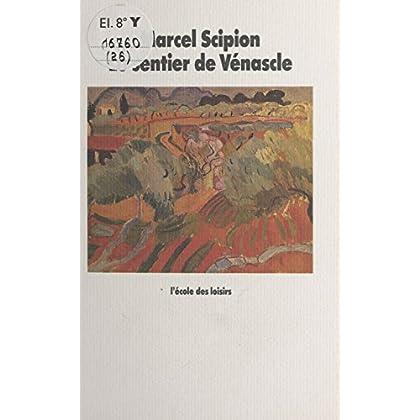 Le Sentier de Vénascle (Médium poche)