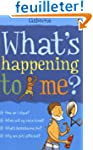 What's Happening to Me?: Boy