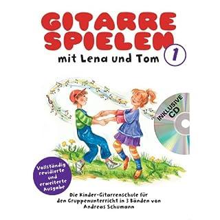 Gitarre Spielen mit Lena und Tom 1 -CD-Edition-: Noten, CD für Gitarre